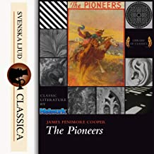The Pioneers: Leatherstocking Tales 4