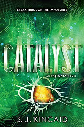 Catalyst (Insignia Book 3) (English Edition)