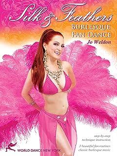 シルク&羽毛:バーレスクファンダンス - Silk & Feathers: Burlesque Fan Dance
