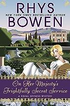 On Her Majesty's Frightfully Secret Service (A Royal Spyness Mystery Book 11)
