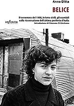 Belice: Il terremoto del 1968, le lotte civili, gli scandali sulla ricostruzione dell'ultima periferia d'Italia (iSaggi) (Italian Edition)