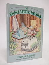 The Brave Little Toaster: A bedtime story for small appliances. Illustrated by Karen Schmidt