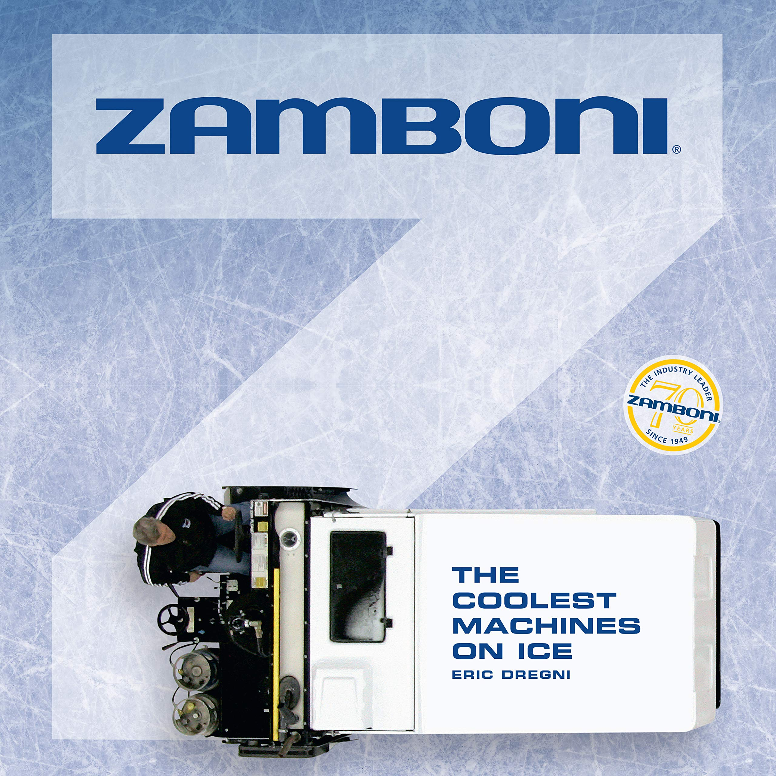 Zamboni:The Coolest Machines on Ice (English Edition)