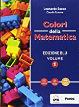 Scaricare Libri Colori della matematica. Quaderno. Ediz. blu. Per i Licei scientifici. Con e-book. Con espansione online: 1 PDF