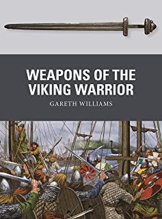 Weapons of the Viking Warrior (English Edition)