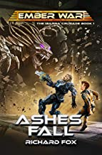 Ashes Fall (The Ibarra Crusade Book 1)