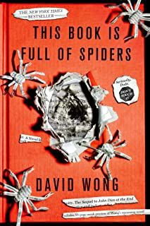 This Book is Full of Spiders (John Dies at the End, 2)