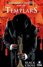 Assassin's Creed: Templars Vol. 1: Black Cross