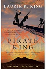 Pirate King (with bonus short story Beekeeping for Beginners): A novel of suspense featuring Mary Russell and Sherlock Holmes Kindle Edition
