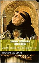 SUMMA THEOLOGICA (Annotated): VOLUME II FIRST PART (FP: QQ 47-119) (English Edition)