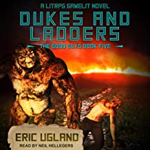 Dukes and Ladders: A LitRPG/Gamelit Adventure: The Good Guys Series, Book 5