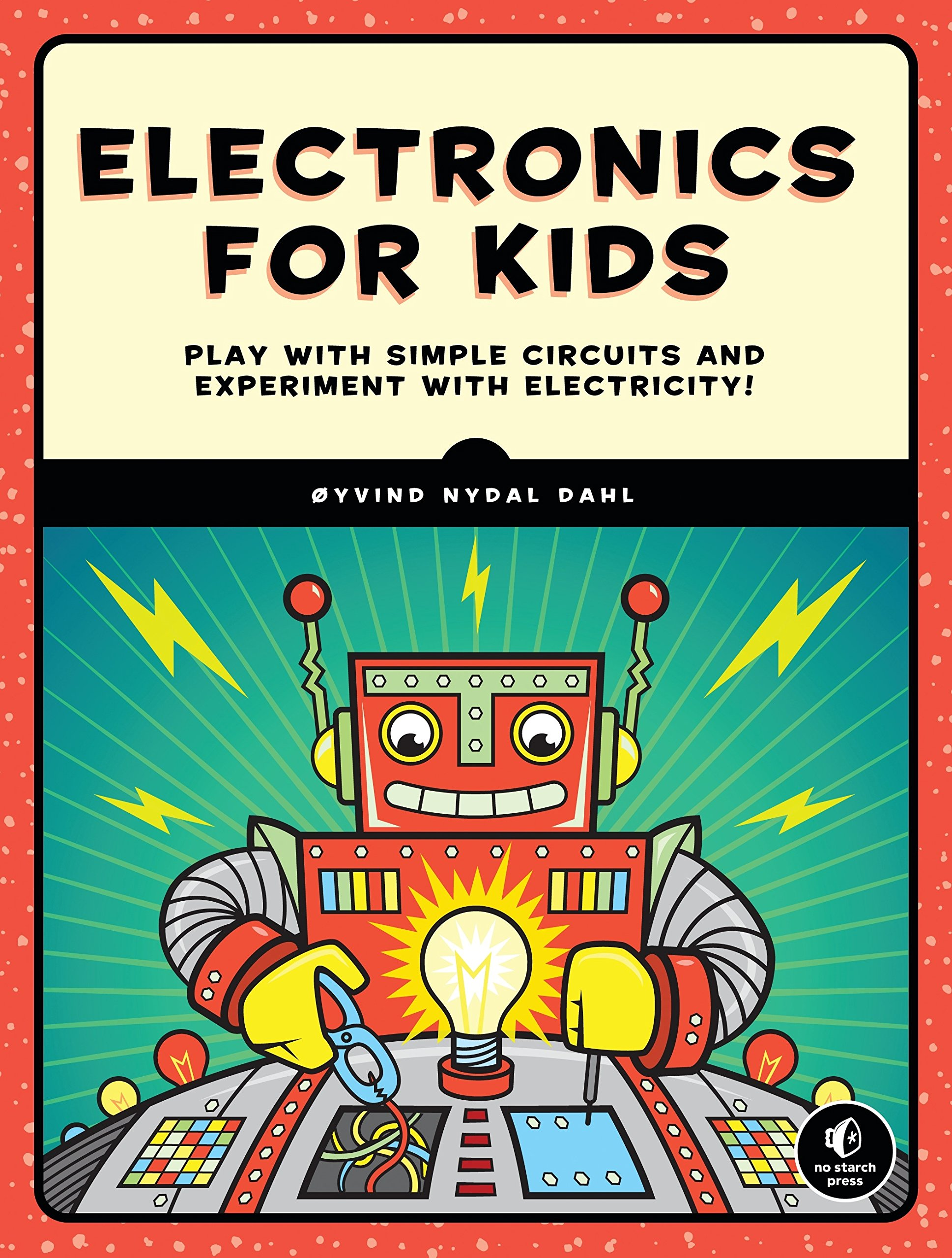 Image OfElectronics For Kids: A Lighthearted Introduction: Play With Simple Circuits And Experiment With Electricity!