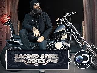Sacred Steel Bikes Season 1