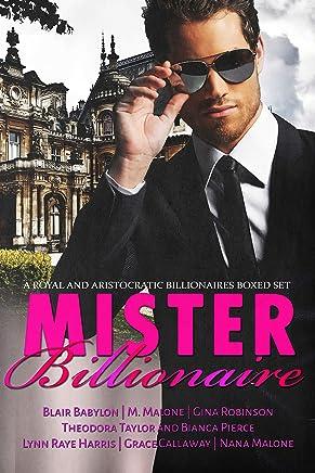 Mister Billionaire Boxed Set: Seven Royal and Aristocratic Romantic Suspense Billionaire Novels (English Edition)