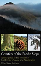 Conifers of the Pacific Slope: A field guide to the conifers of California, Oregon, and Washington