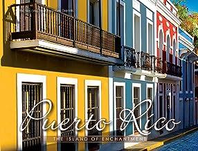 Puerto Rico The Island of Enchantment (English Version)