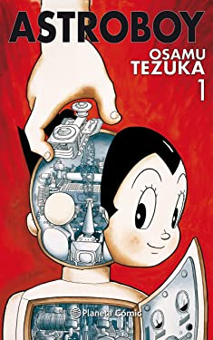 Astro Boy nº 01/07 (Manga: Biblioteca Tezuka) (Spanish Edition)