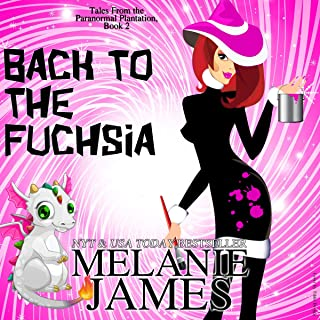 Back to the Fuchsia: Tales from the Paranormal Plantation, Book 2