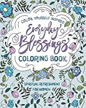 Spiritual Refreshment for Women: Everyday Blessings Coloring Book (Color Yourself Inspired)