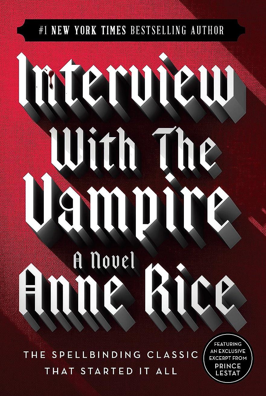 孤独用心深い温度Interview with the Vampire (Vampire Chronicles)