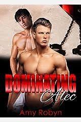 Dominating Alec Kindle Edition