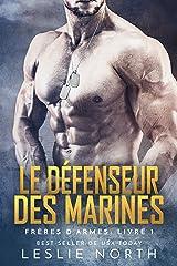 Le Défenseur des Marines (Frères D'armes t. 1) Format Kindle