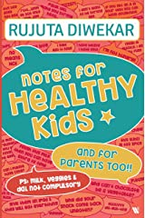 Notes for Healthy Kids Kindle Edition