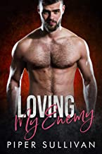 Loving My Enemy: An Enemies to Lovers Romance (Small Town Protectors Book 3)