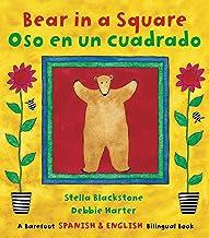 Bear in a Square/Oso En Un Cuadrado (Barefoot Spanish & English Bilingual Book)