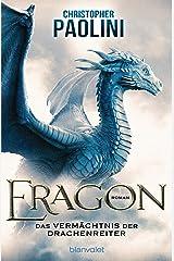 Eragon: Das Vermächtnis der Drachenreiter (Eragon - Die Einzelbände 1) (German Edition) Kindle Edition