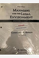 Managers and the Legal Environment Strategies for Business, Loose-leaf Version, 9th Edition Loose Leaf