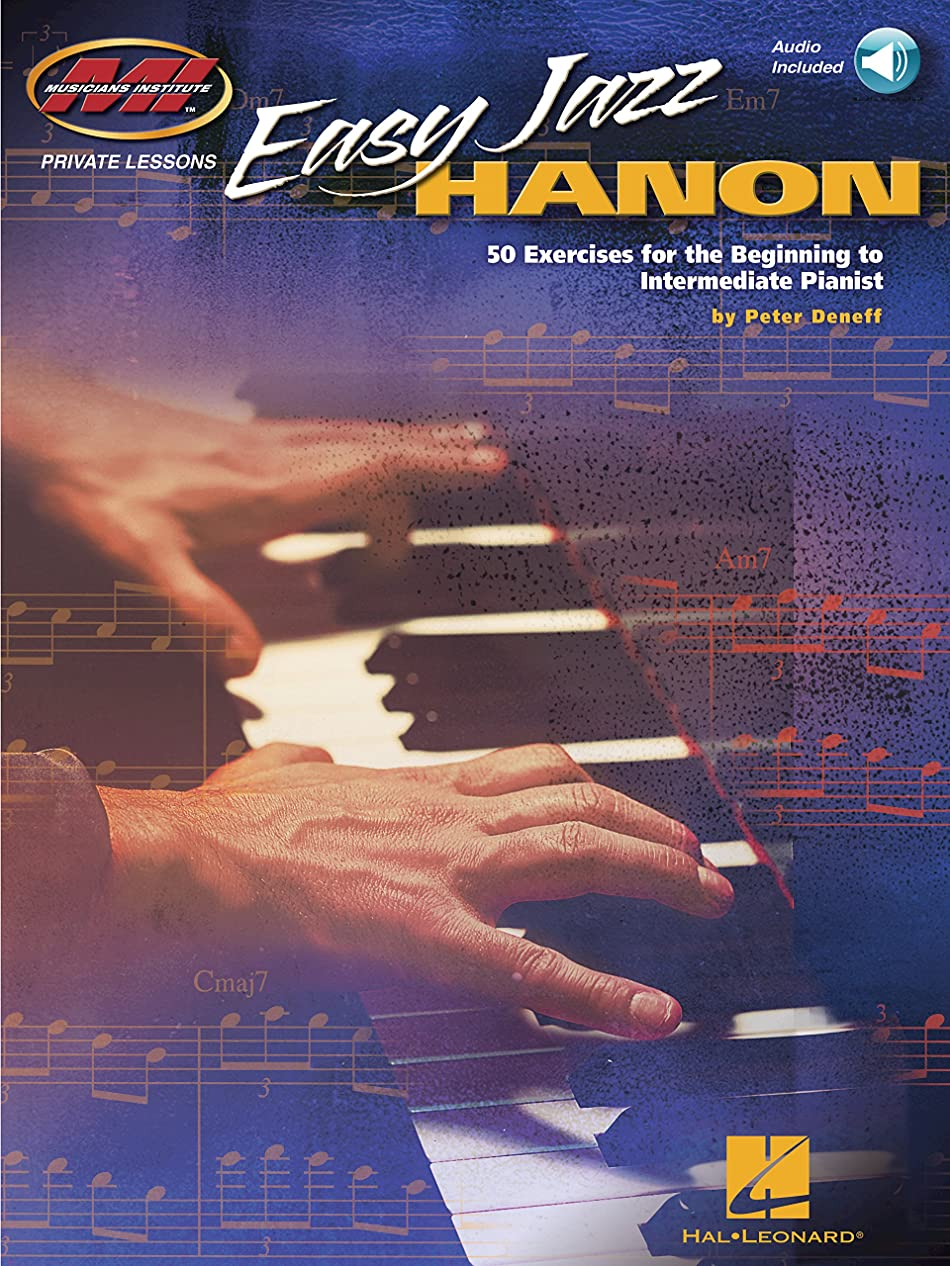 中間好意特別なEasy Jazz Hanon: 50 Exercises for the Beginning to Intermediate Pianist (Musicians Institute - Private Lessons) (English Edition)