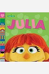 Julia (Sesame Street Friends) Kindle Edition