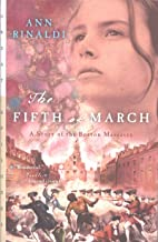The Fifth of March: A Story of the Boston Massacre (Great Episodes) (English Edition)