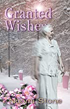 Granted Wishes: from the Files of the Fairy Godmothers' Union (English Edition)