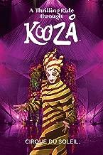 Cirque du Soleil: A Thrilling Ride Through KOOZA