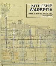 The Battleship Warspite: Detailed in the Original Builder's Plans
