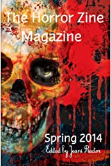 The Horror Zine Magazine Spring 2014 Kindle Edition