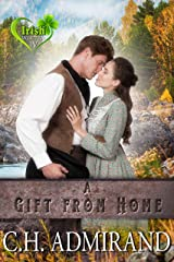 A GIFT FROM HOME (Irish Western Series Book 4) Kindle Edition
