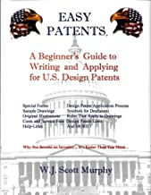 EASY PATENTS: Why Not Become an Inventor... It's Easier Than You Think !