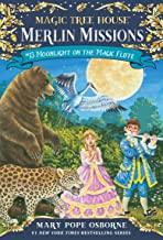 Moonlight on the Magic Flute (Magic Tree House: Merlin Missions Book 13)