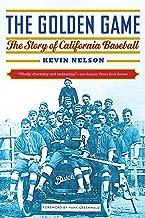 The Golden Game: The Story of California Baseball