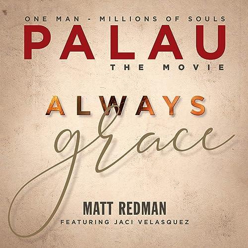 Matt Redman - Always Grace [Original Soundtrack] (2019)