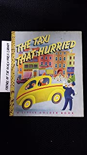 The Taxi That Hurried (a Little Golden book)