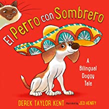 El Perro con Sombrero [The Dog with a Hat]: A Bilingual Doggy Tale