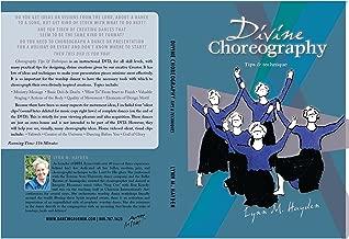 Divine Choreography Tips & Techniques - DVD - Lynn M. Hayden