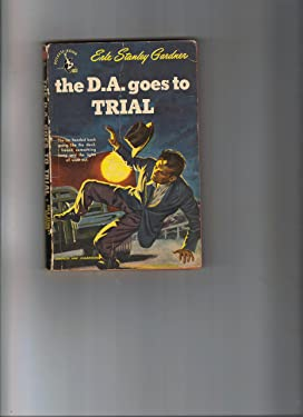 The D.A. Goes to Trial (Doug Selby Mysteries) (Pocket Bk #407)