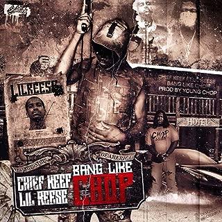 Bang Like Chop [Explicit]