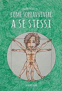 Come sopravvivere a se stessi (Dal diario di Saso Vol. 3)
