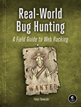 Livres Real-World Bug Hunting: A Field Guide to Web Hacking PDF